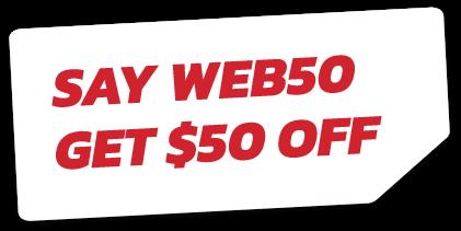 say web50 get $50 off